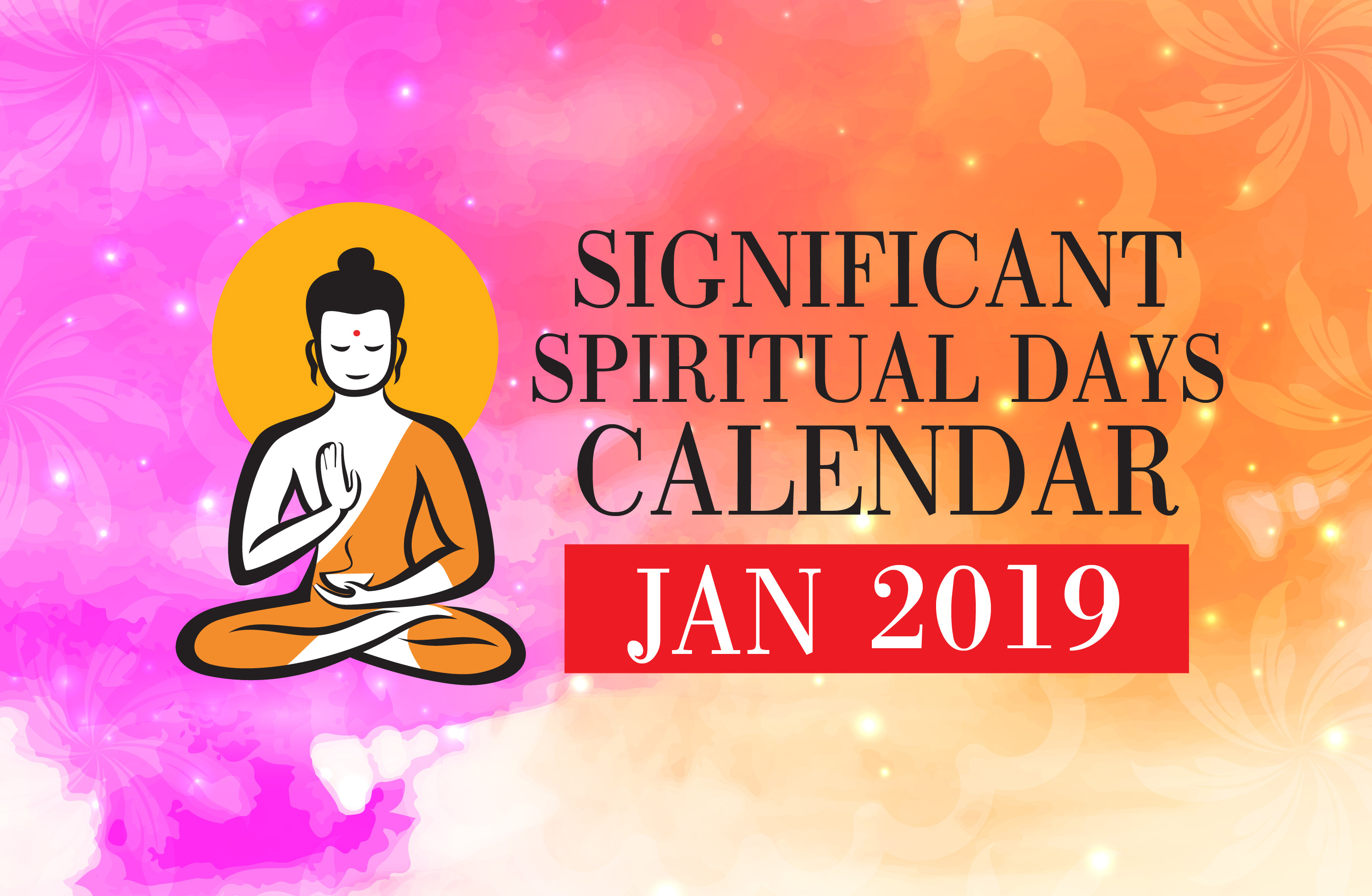 Significant Spiritual Days for January 2019 - WOFS com