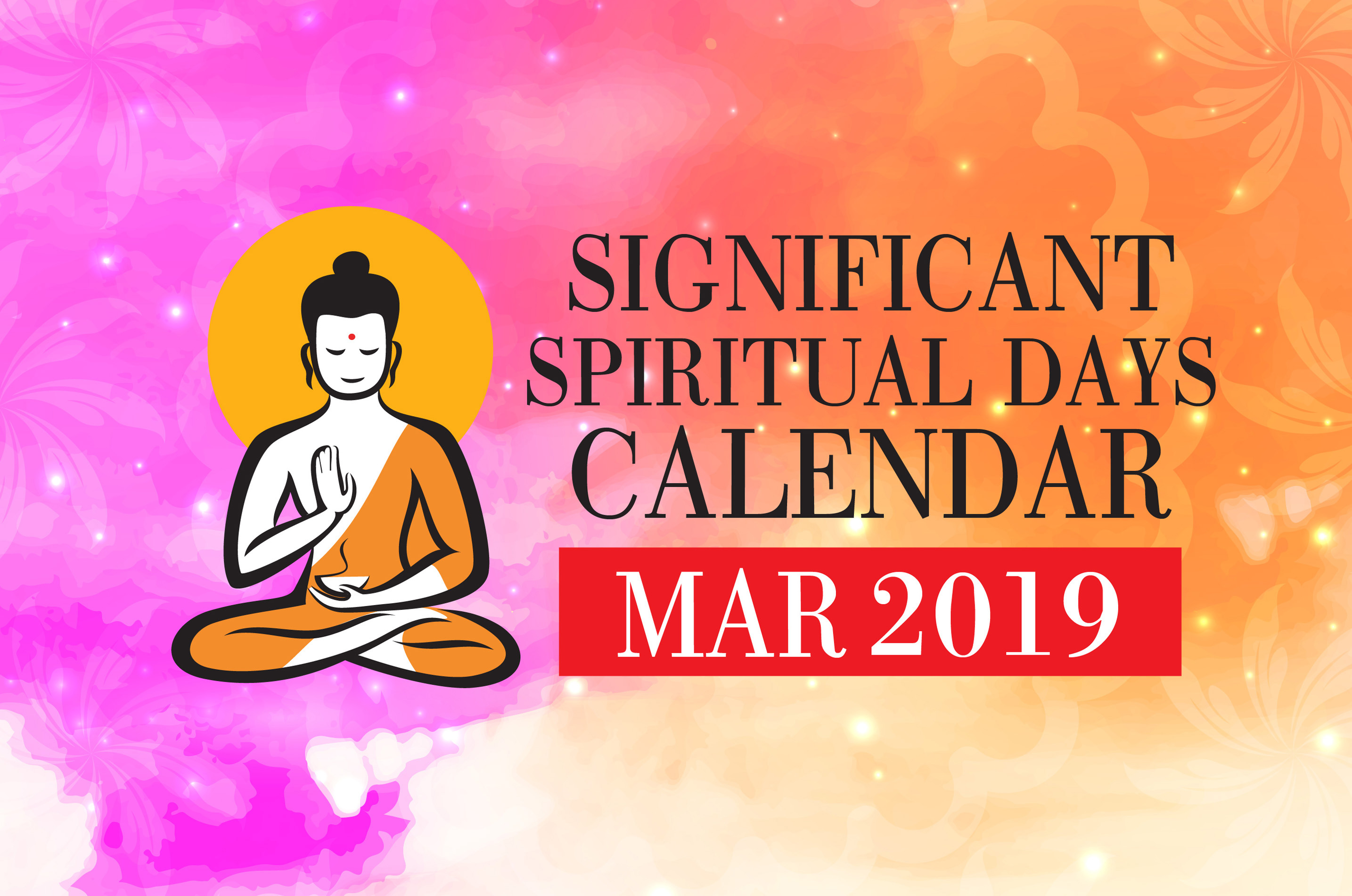 Significant Spiritual Days for March 2019 - WOFS com